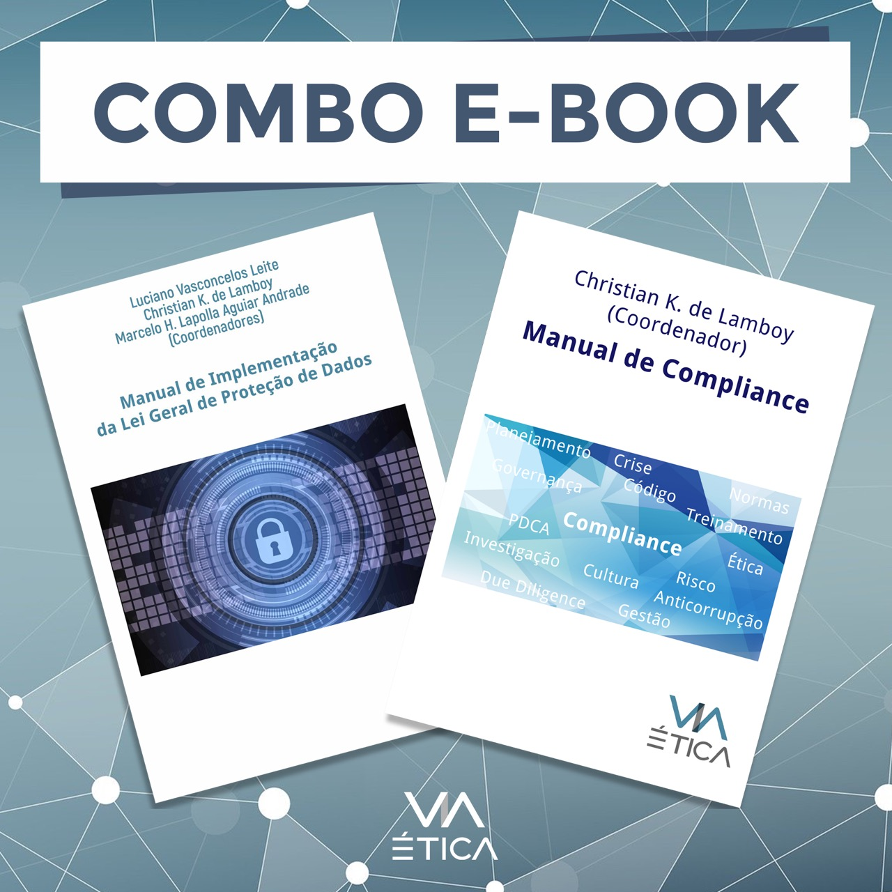 Combo Ebook - Manual de Compliance + Manual de Implementação LGPD