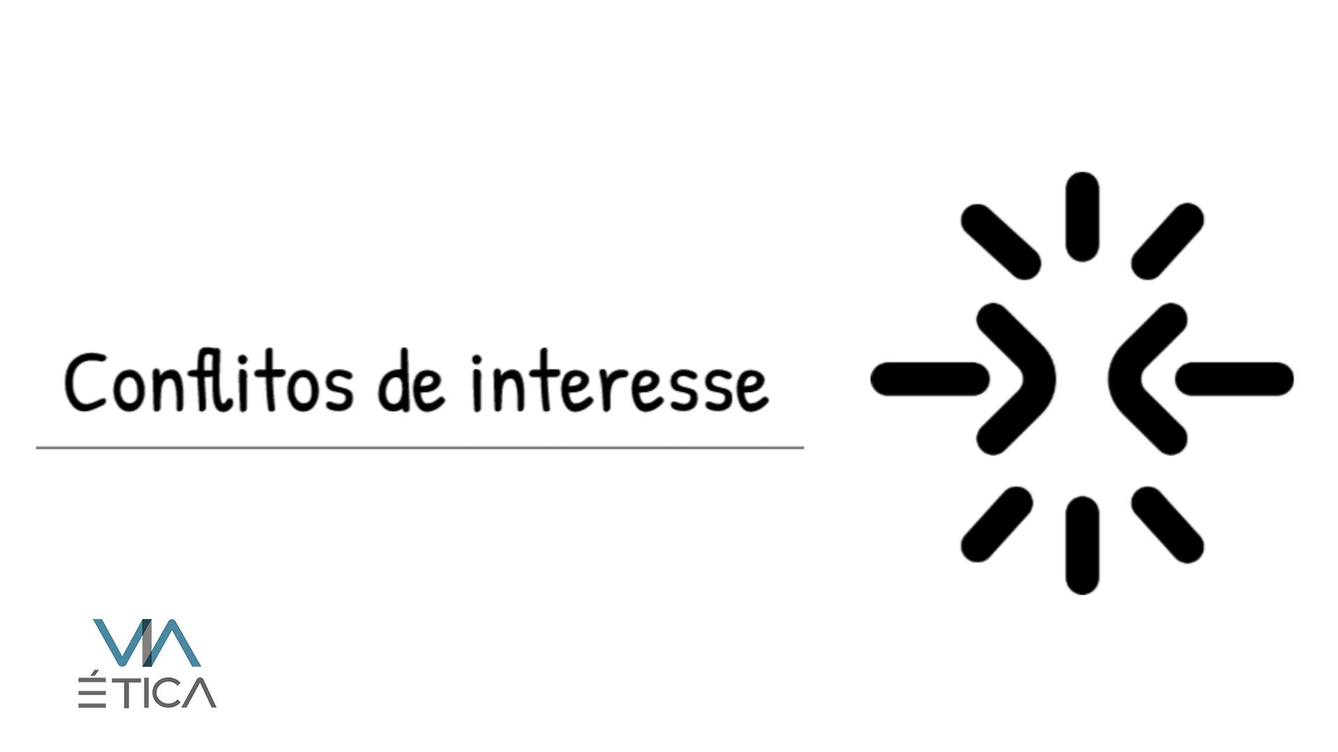 Vídeo - Conflitos de Interesse